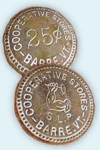 25-cent token issued by the Union Cooperative Store. The Barre Historical Society also owns tokens in denominations of 5 and 10 cents. It is not yet know if there were other denominations.