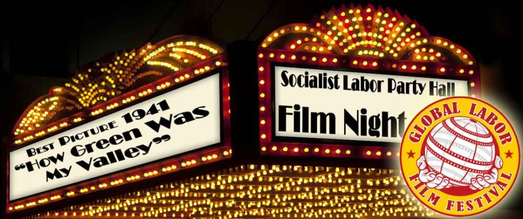 Marquee for 2016 Global Labor Film Festival showing of How Green Was My Valley