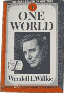 """Wendell Willkie's book """"One World"""""""