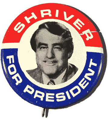 Shriver for President campaign button